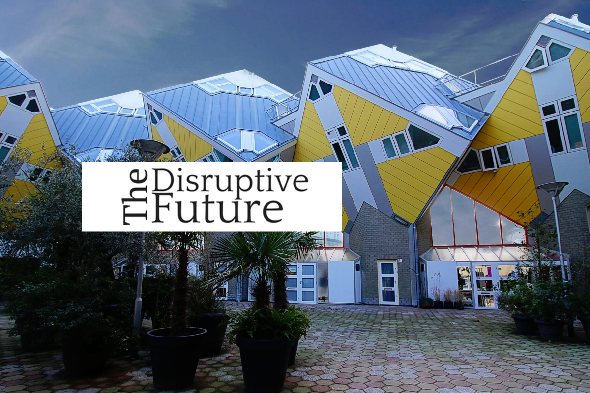 "Why ""The Disruptive Future"" Is A Fitting Name"